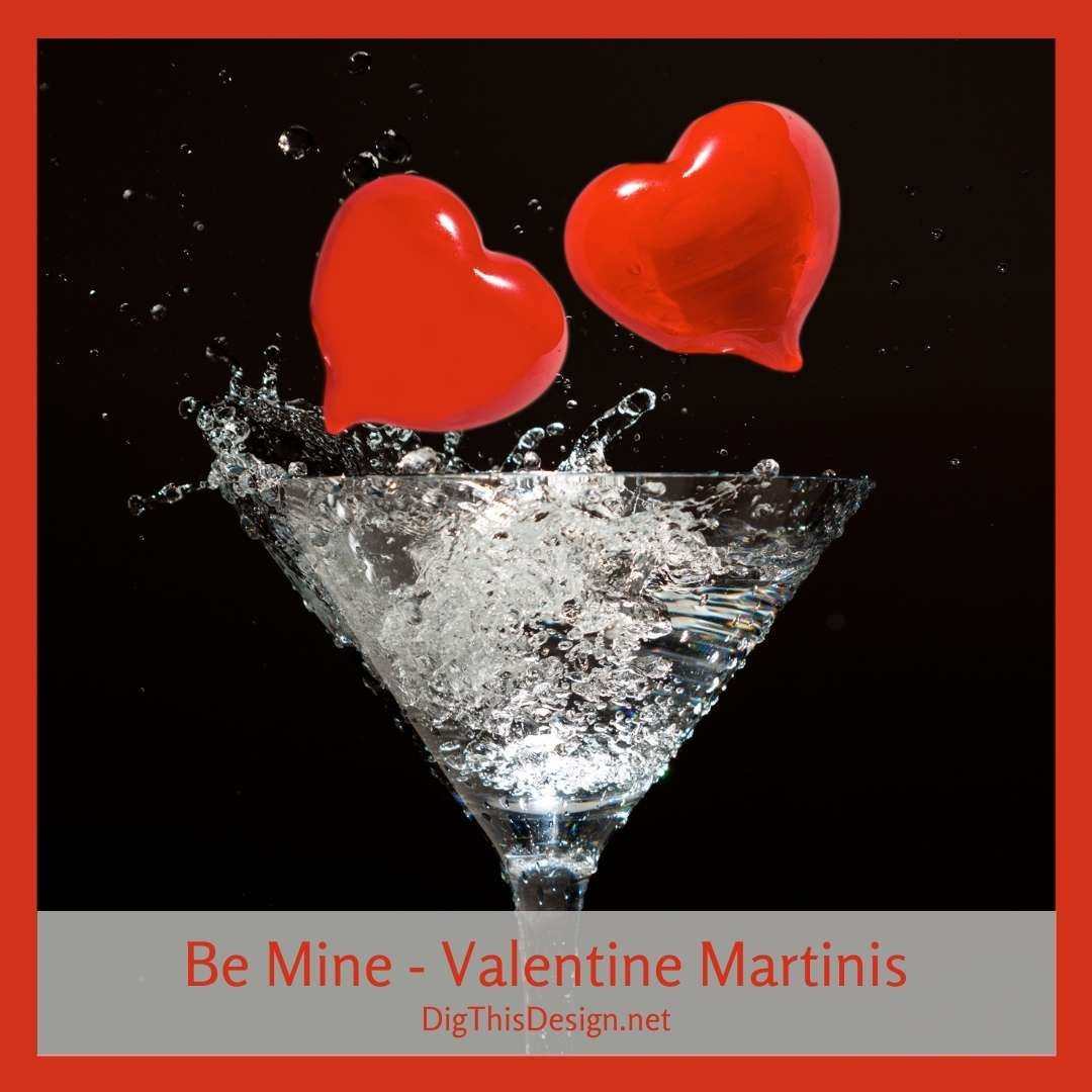 Be Mine - Valentine Martinis