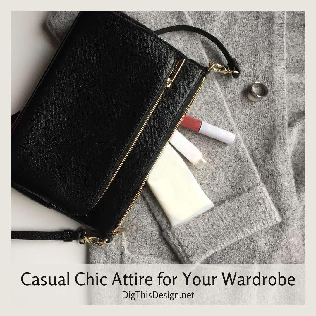 Casual Chic Attire for Your Wardrobe