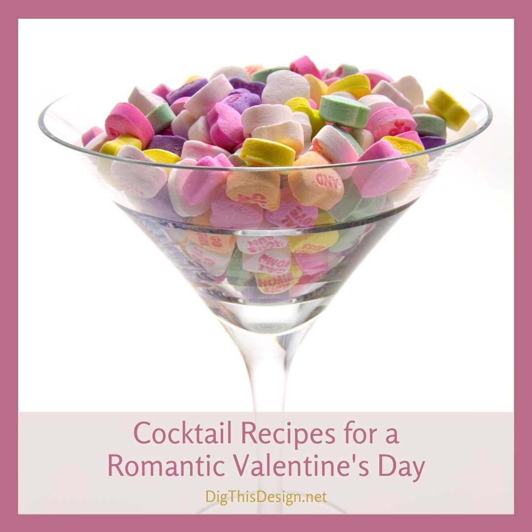 Cocktail Recipes for a Romantic Valentine's Day