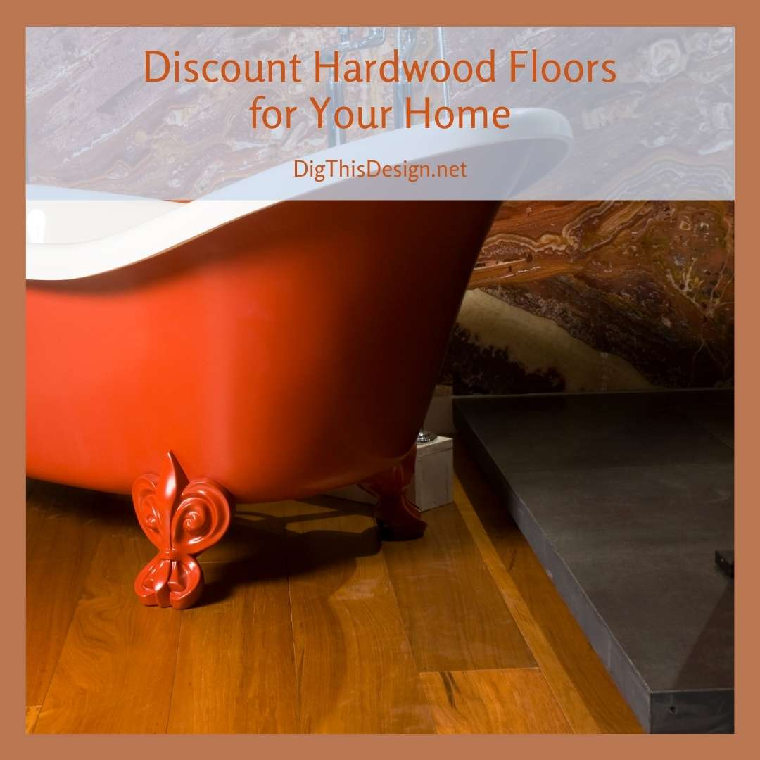 Discount Hardwood Floors for Your Home