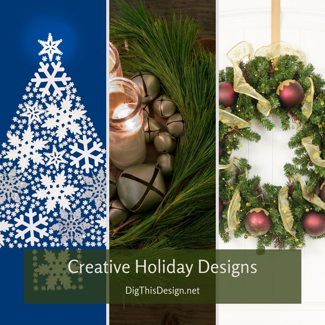 Creative Holiday Designs