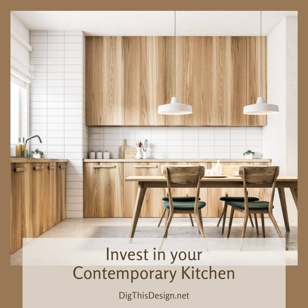 Invest in your Contemporary Kitchen