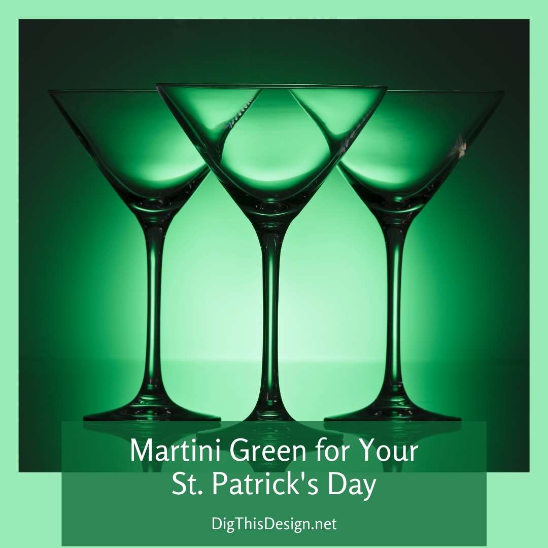 Martini Green For St. Patricks Day