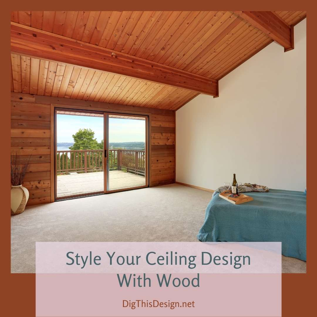 Style Your Ceiling Design With Wood