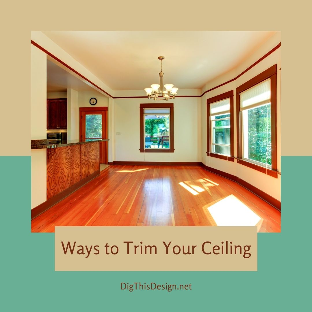Ways to Trim Your Ceiling
