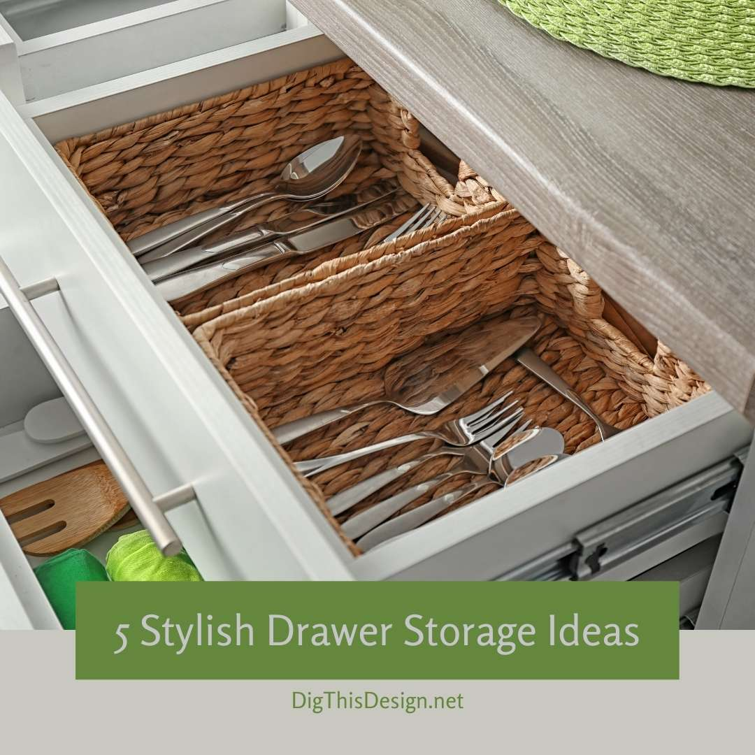5 Stylish Drawer Storage Ideas