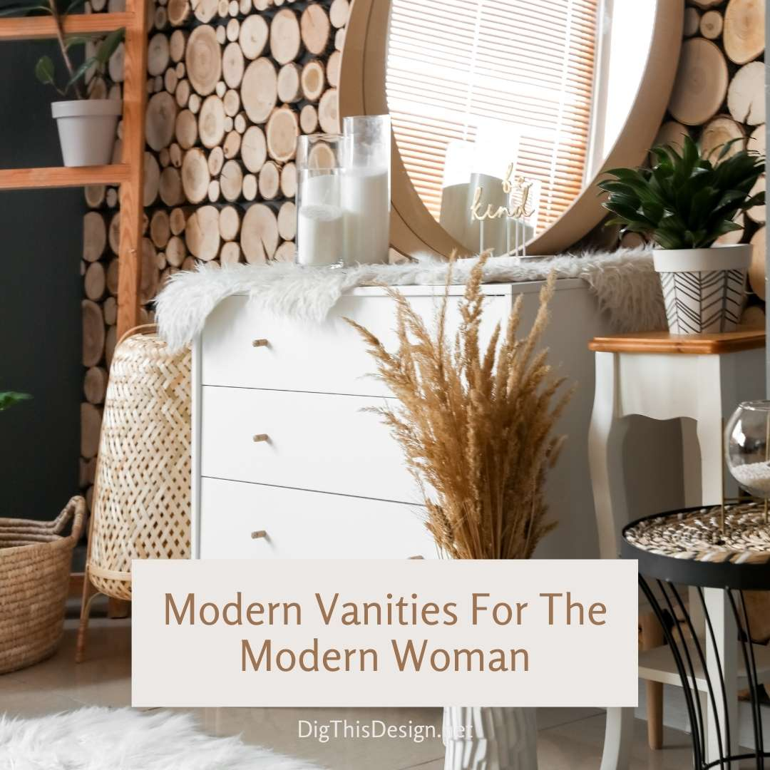 Modern Vanities For The Modern Woman