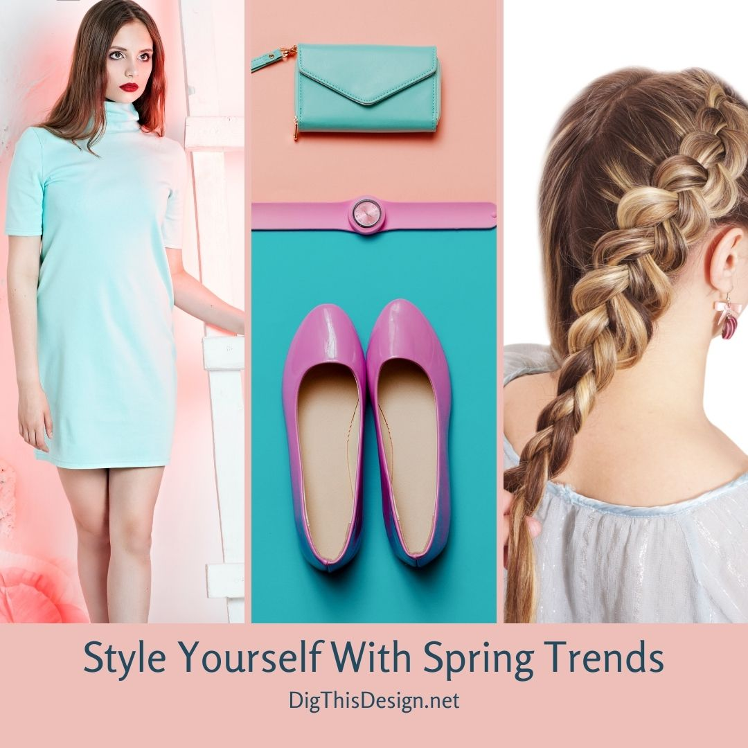 Style Yourself With Spring Trends