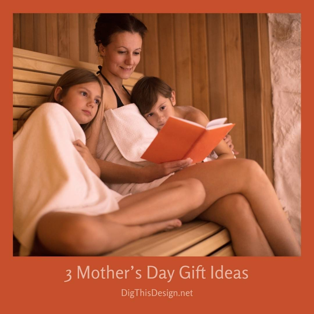 3 Mother's Day Gift Ideas (From Real Moms!)