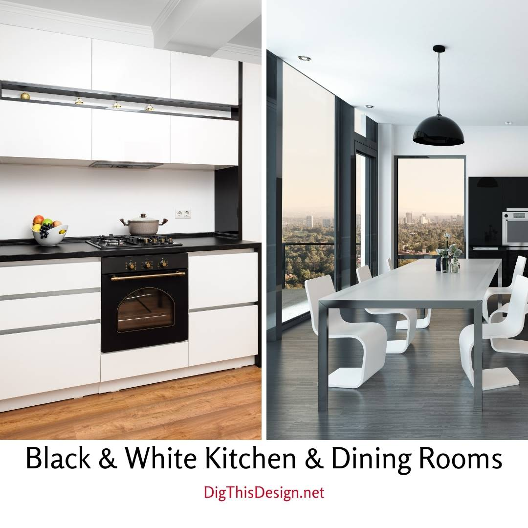 Black And White Kitchen and Dining Rooms