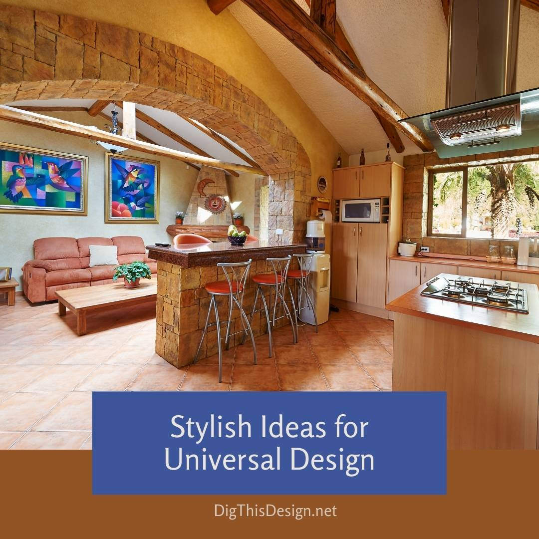 Stylish Ideas For Universal Design