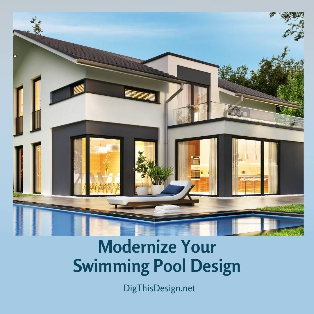 Modernize Your Swimming Pool Design