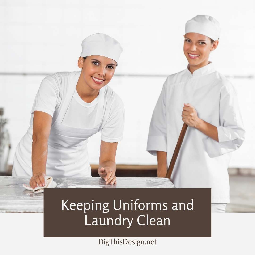 Keeping Uniforms and Laundry Clean