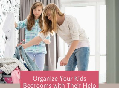 Organize Your Kids Bedrooms with Their Help