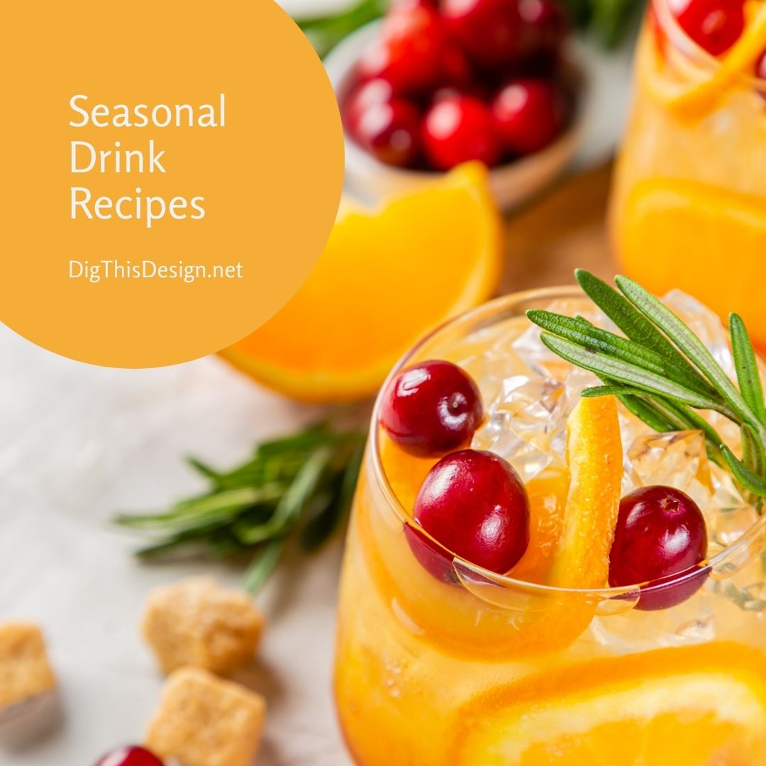 Seasonal Drink Recipes(