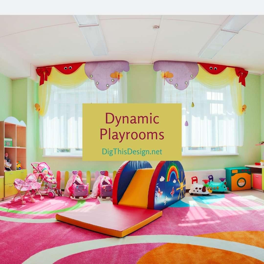 Dynamic Playrooms