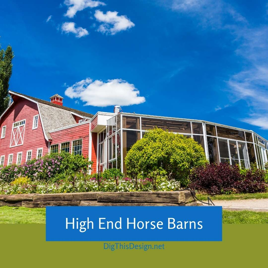 High End Horse Barns Dig This Design