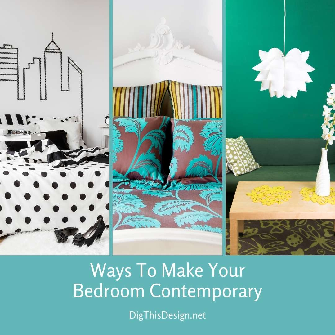Ways To Make Your Bedroom Contemporary