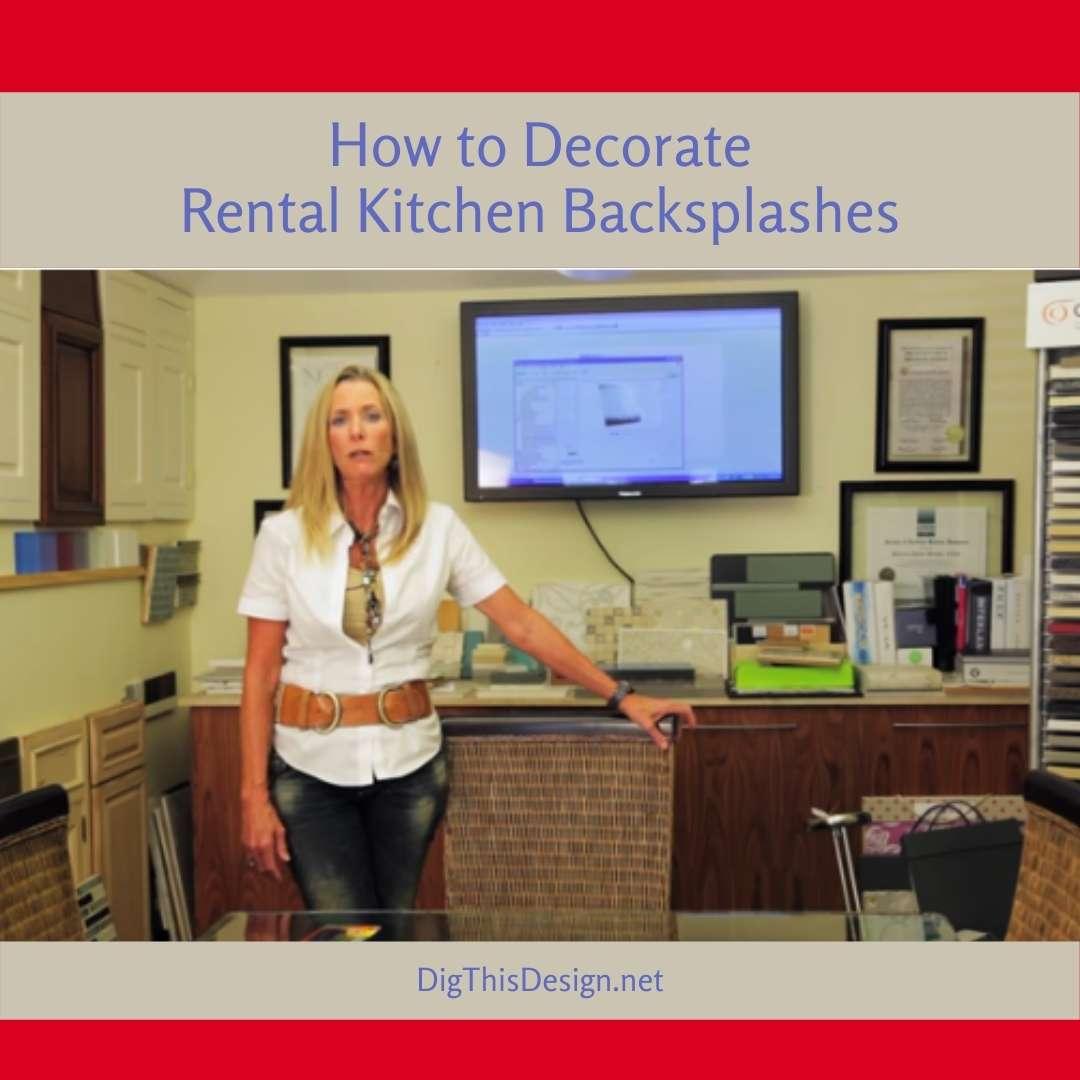 How to Decorate Rental Kitchen Backsplashes