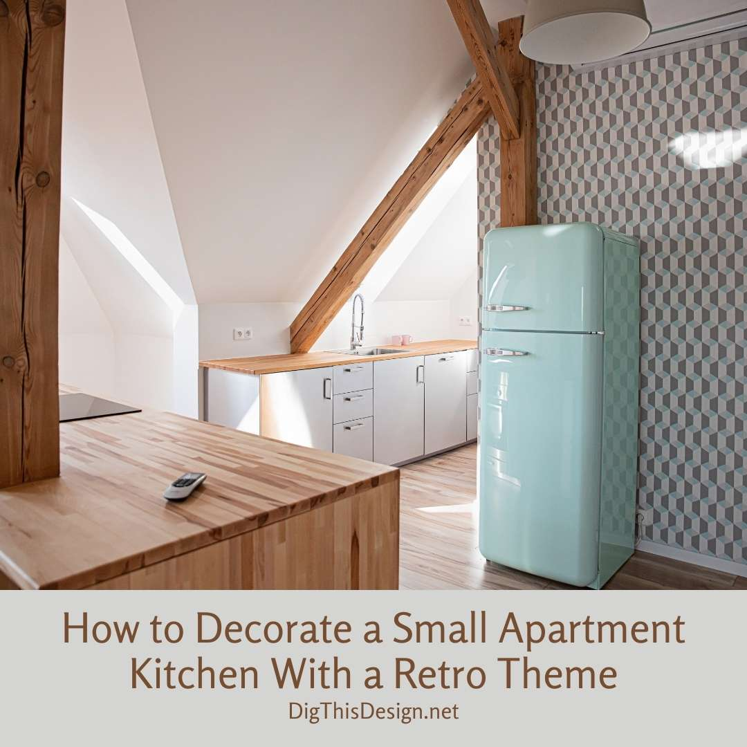 How to Decorate a Small Apartment Kitchen With a Retro Theme