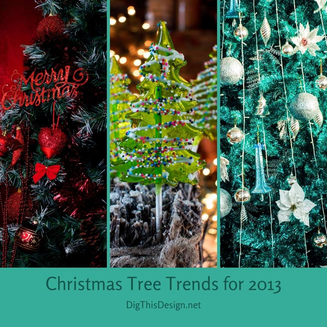 Christmas Tree Trends for 2013