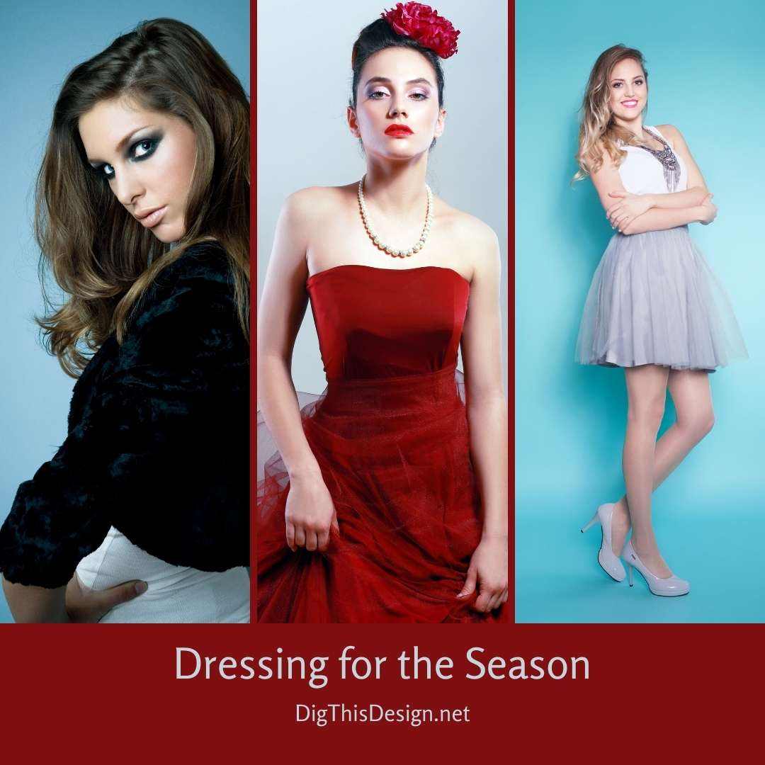 Dressing for the Season