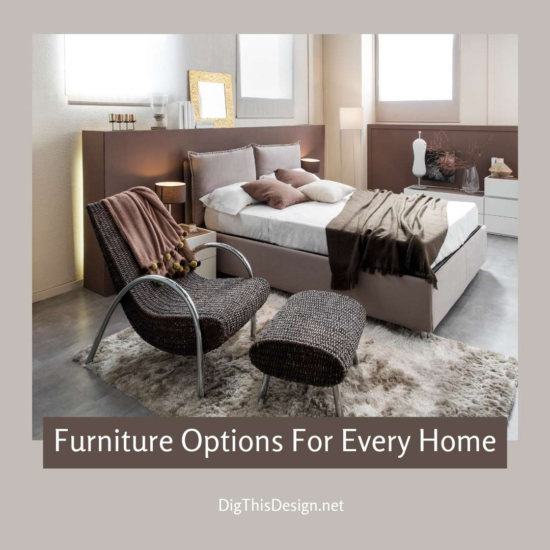 Furniture Options For Every Home