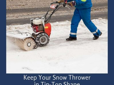 Keep Your Snow Thrower in Tip-Top Shape