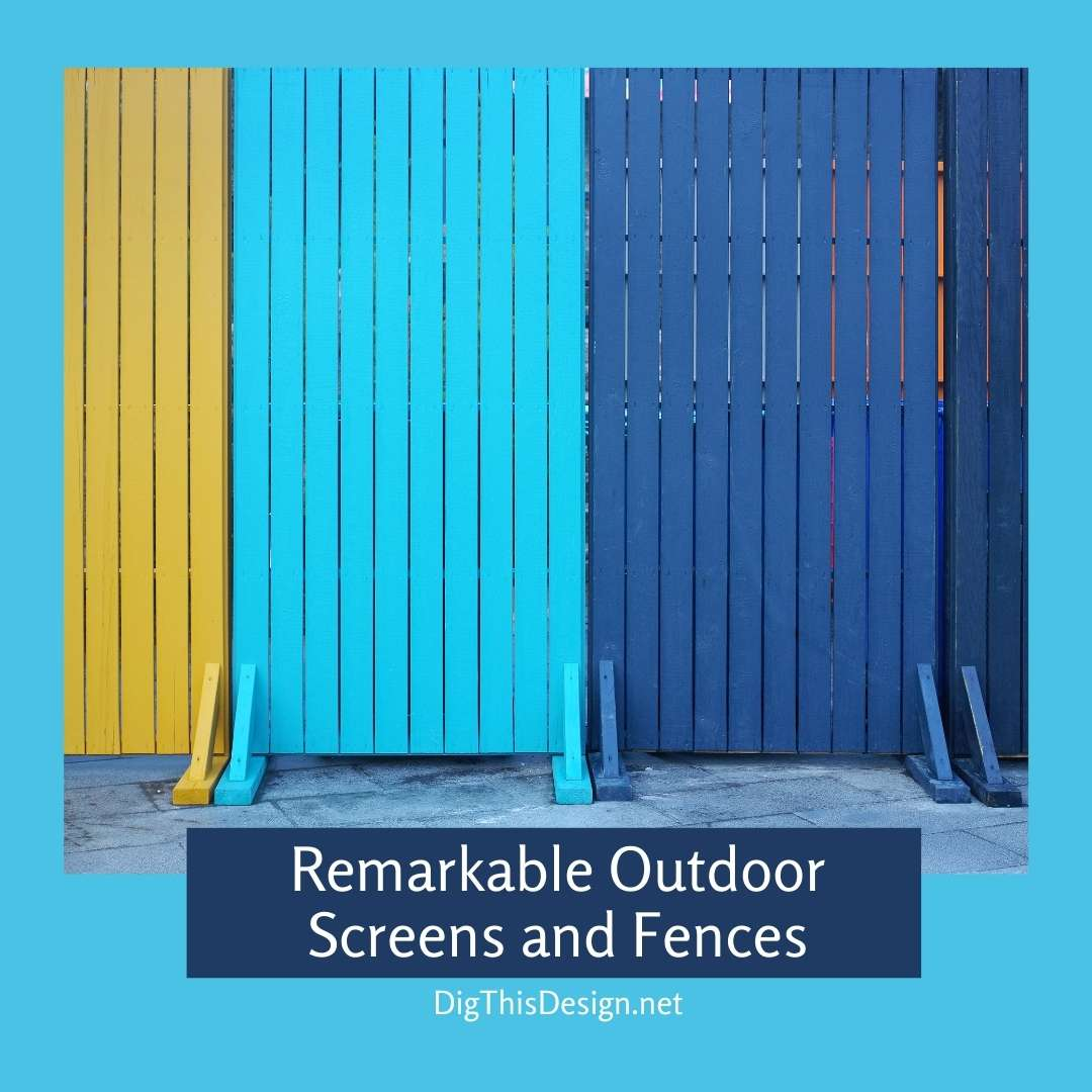 Remarkable Outdoor Screens and Fences