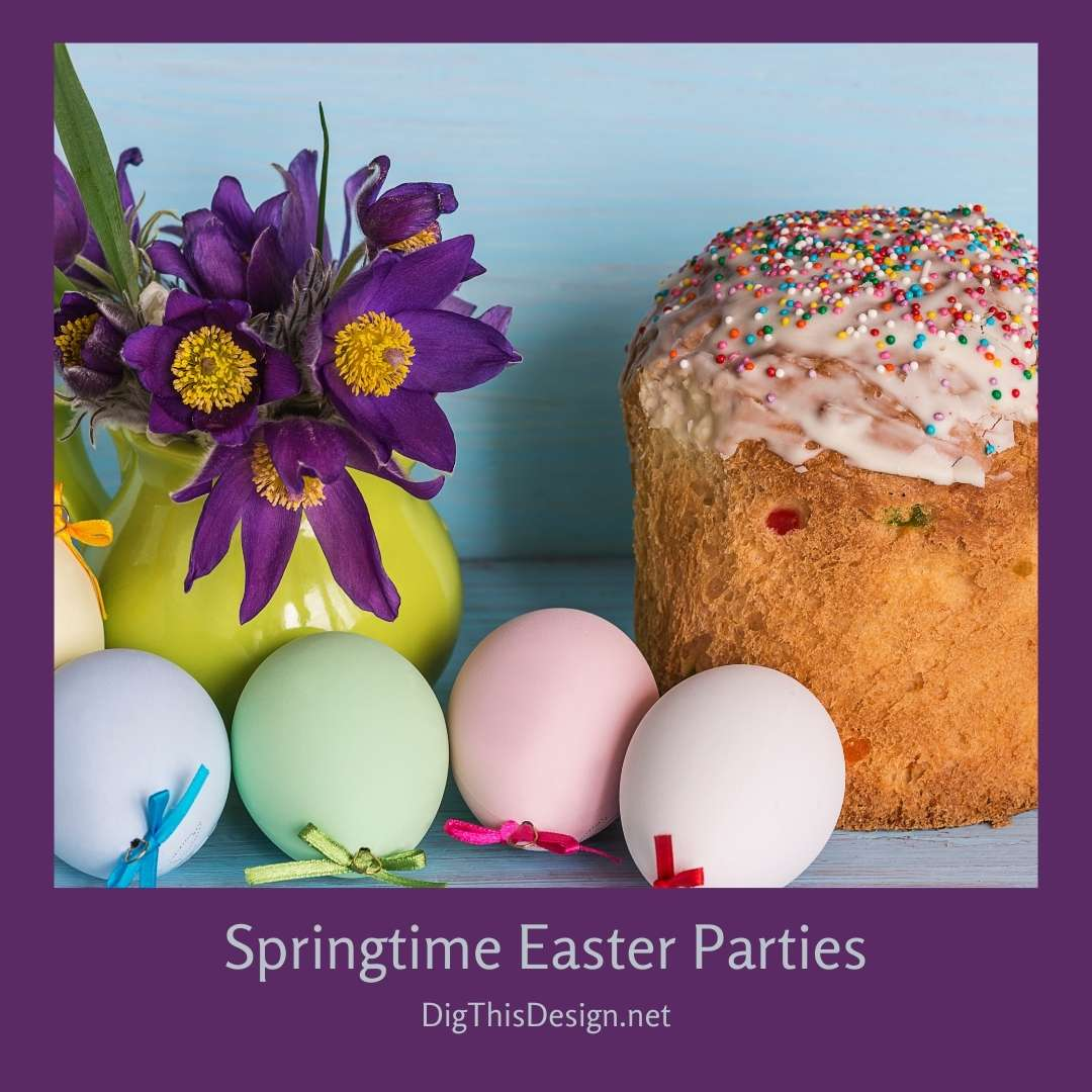 Springtime Easter Parties