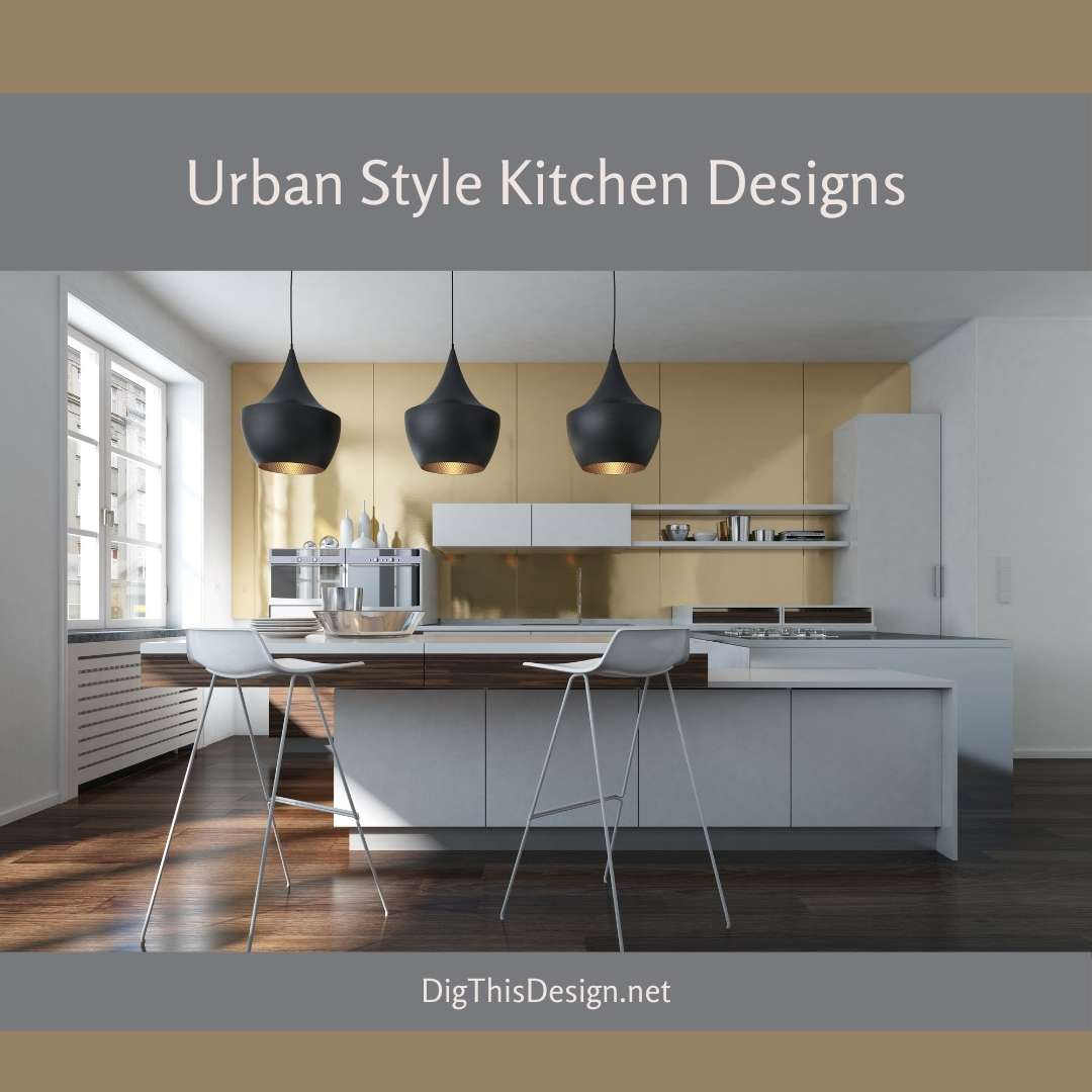 Urban Style Kitchen Designs