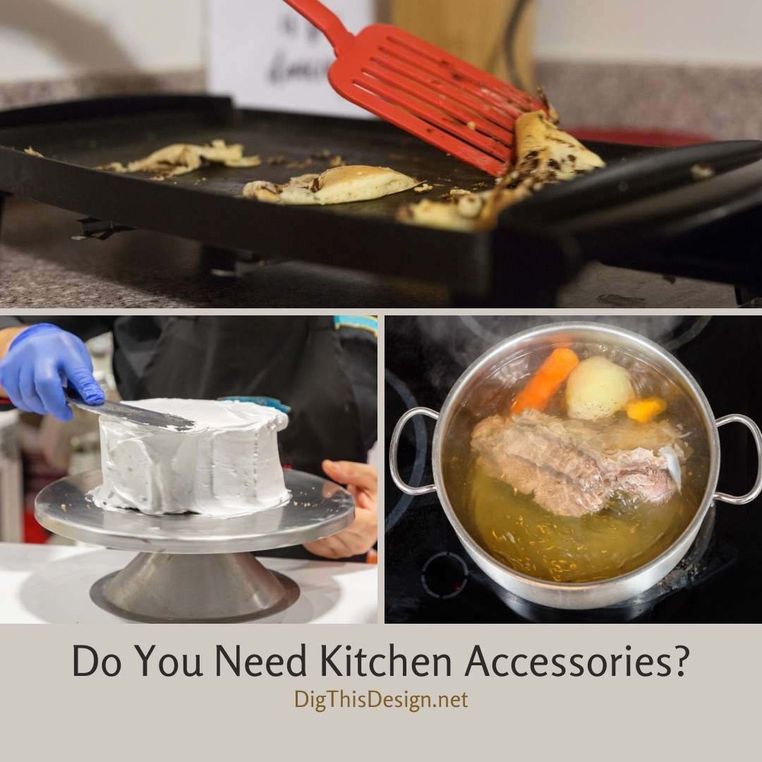 Do You Need Kitchen Accessories