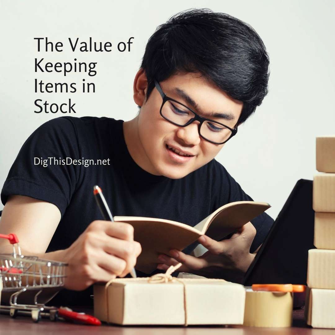 The Value of Keeping Items in Stock