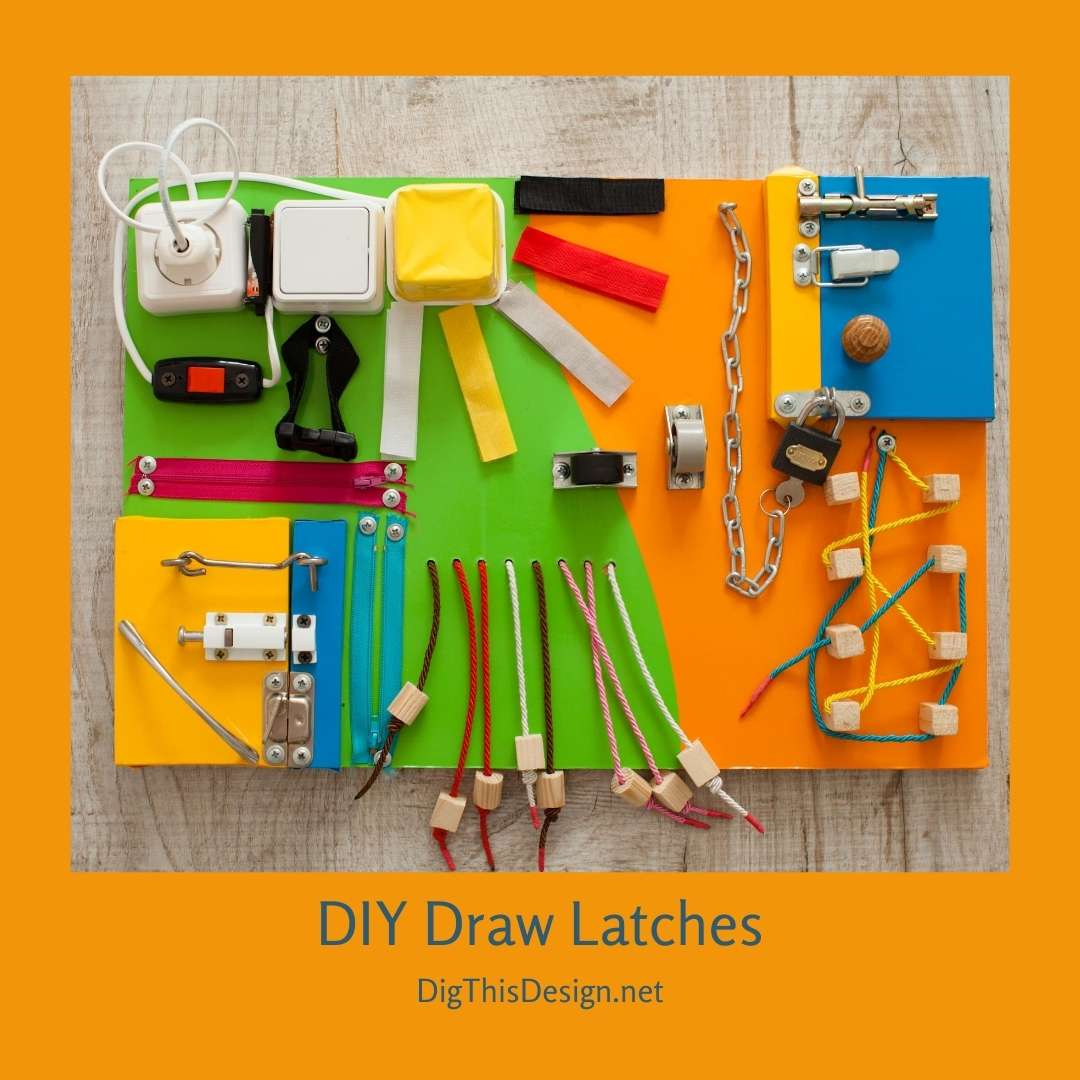 DIY Draw Latches
