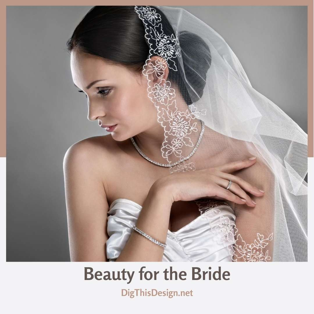 Beauty for the Bride