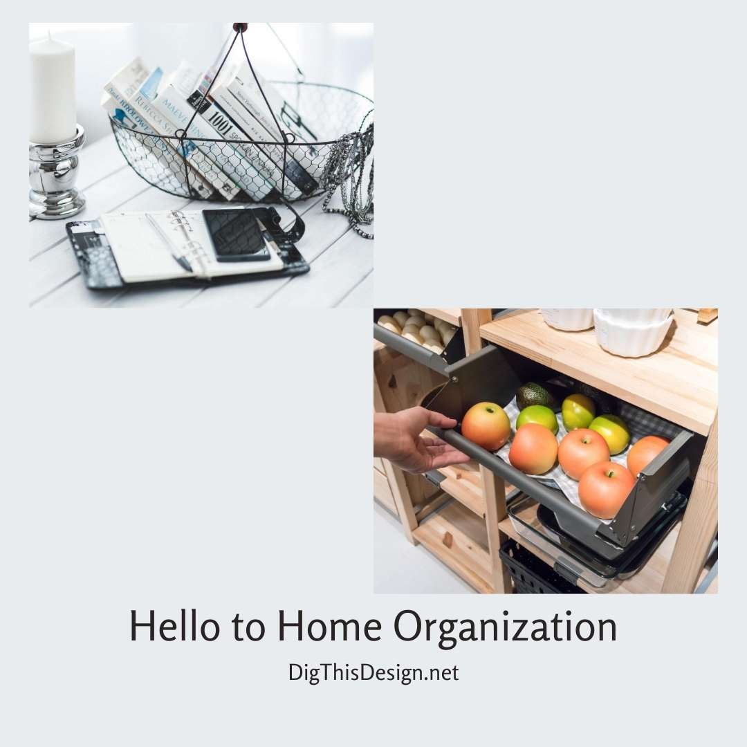 Hello to Home Organization