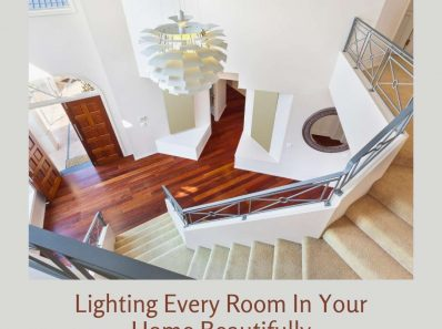 Lighting Every Room In Your Home Beautifully