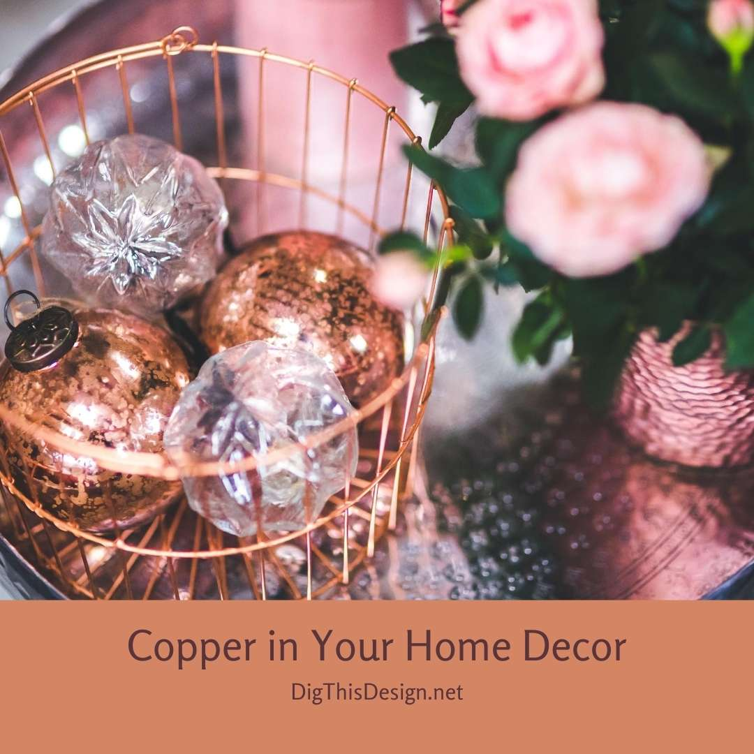 Copper in Your Home Decor
