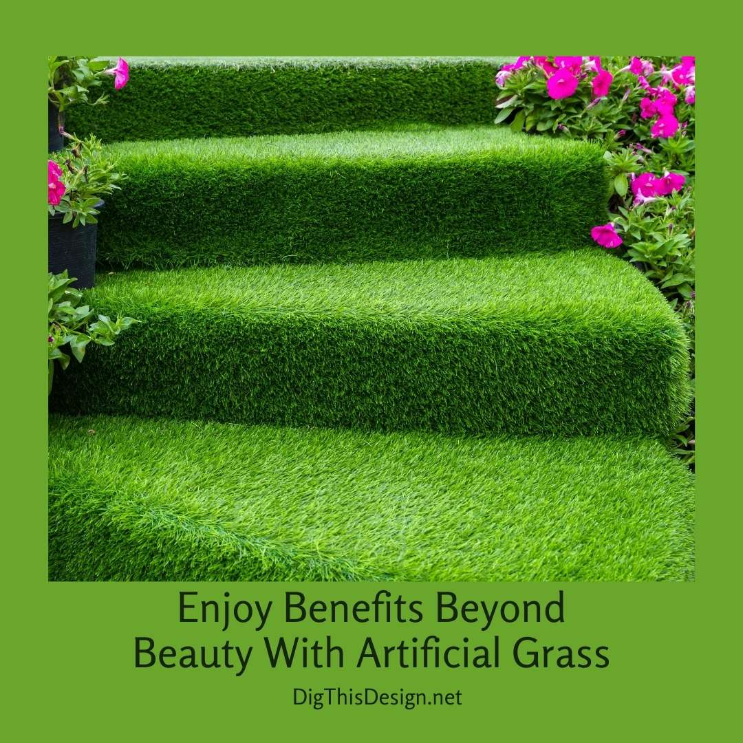 Enjoy Benefits Beyond Beauty With Artificial Grass