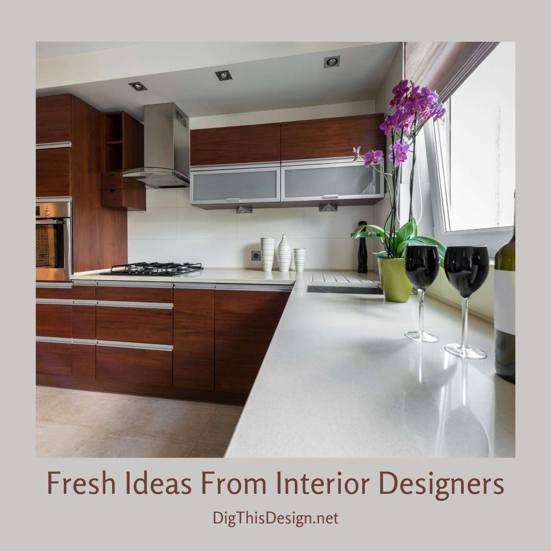 Fresh Ideas From Interior Designers