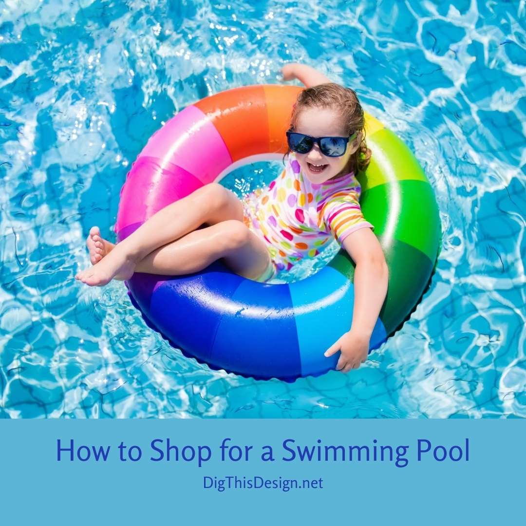 Tips for Shopping for a Swimming Pool