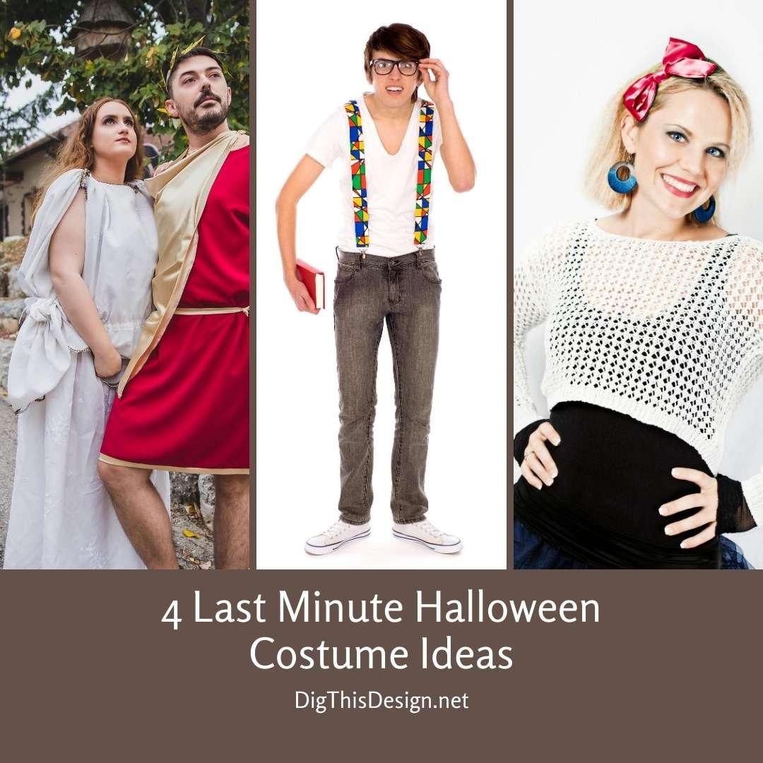 4 Last Minute Halloween Costume Ideas