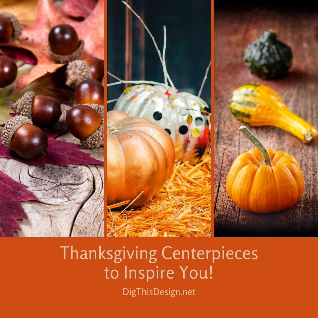 Thanksgiving Centerpieces to Inspire You