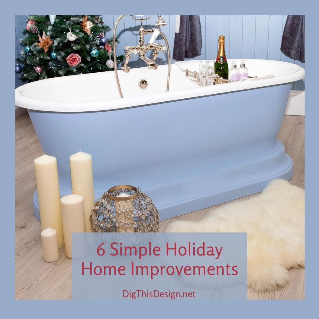 6 Simple Holiday Home Improvements