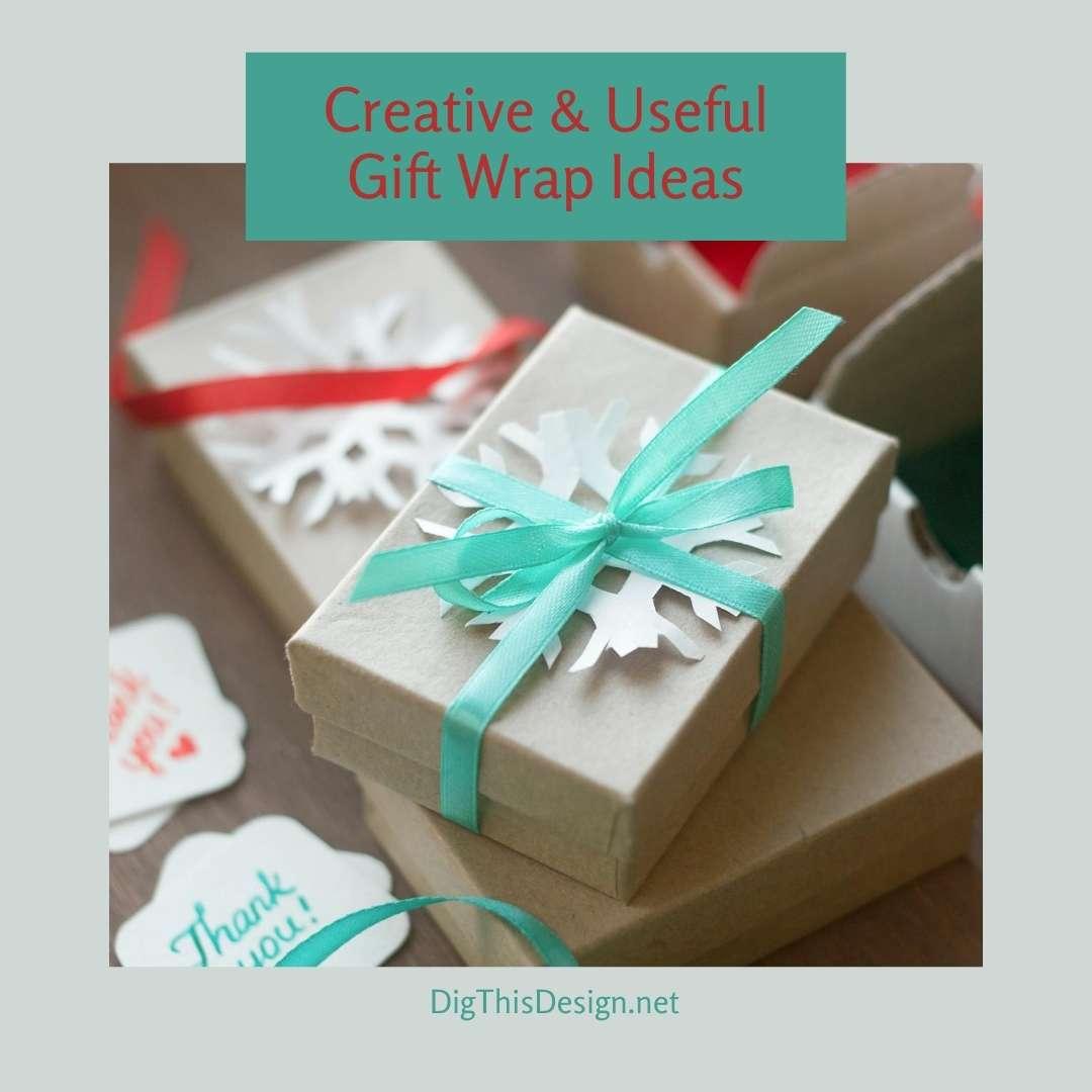 Creative And Useful Gift Wrap Ideas