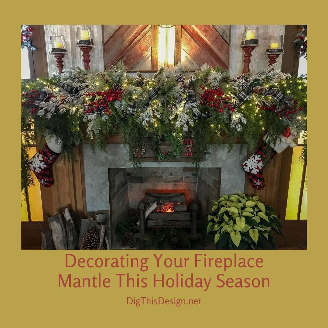 Decorating Your Fireplace Mantle This Holiday Season