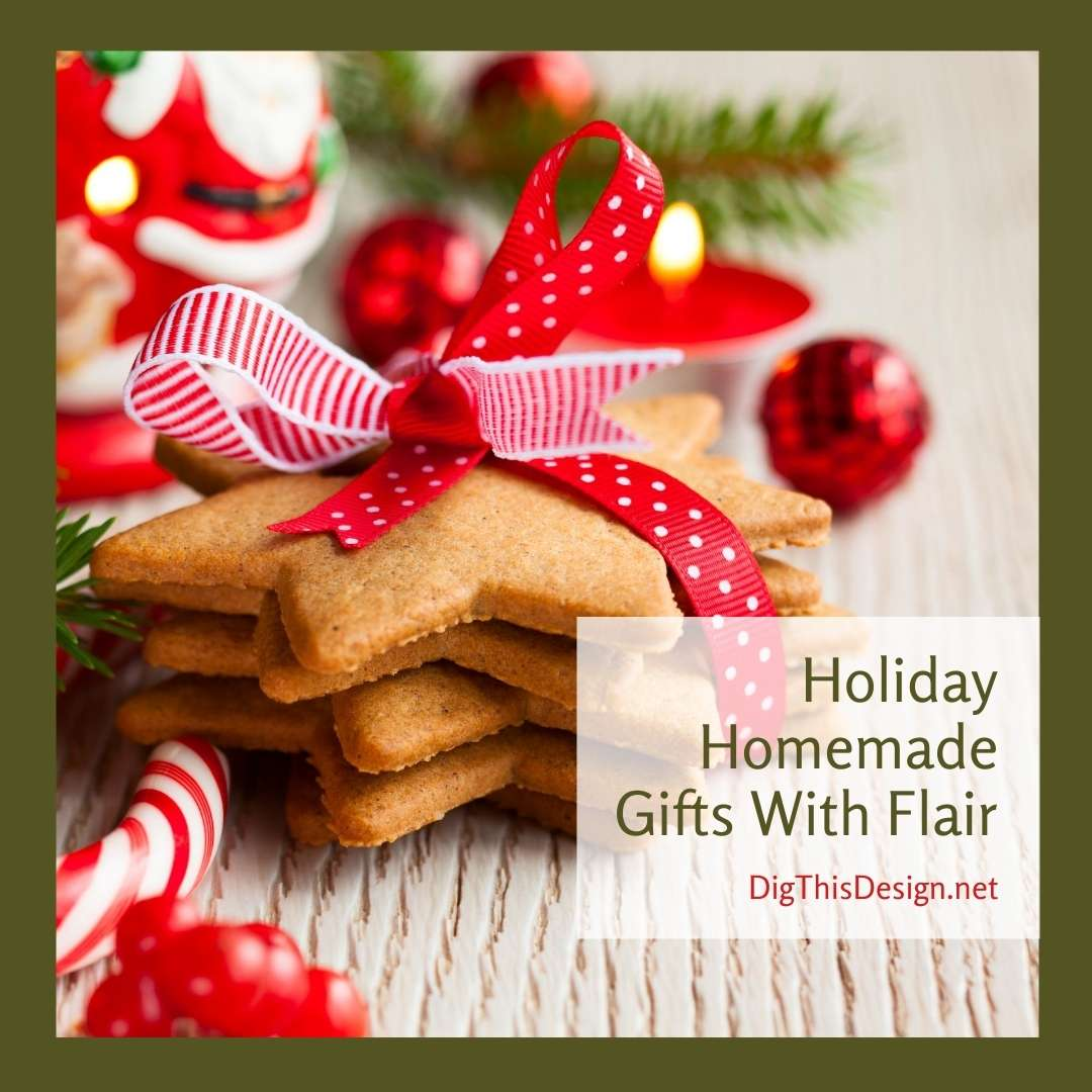 Holiday Homemade Gifts With Flair