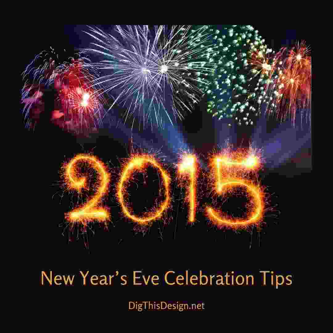 New Year's Eve Celebration Tips