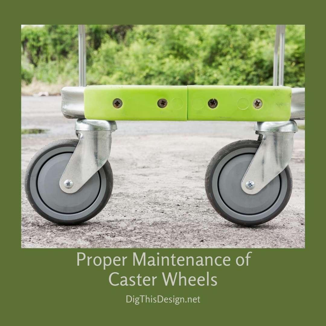 Proper Maintenance of Caster Wheels