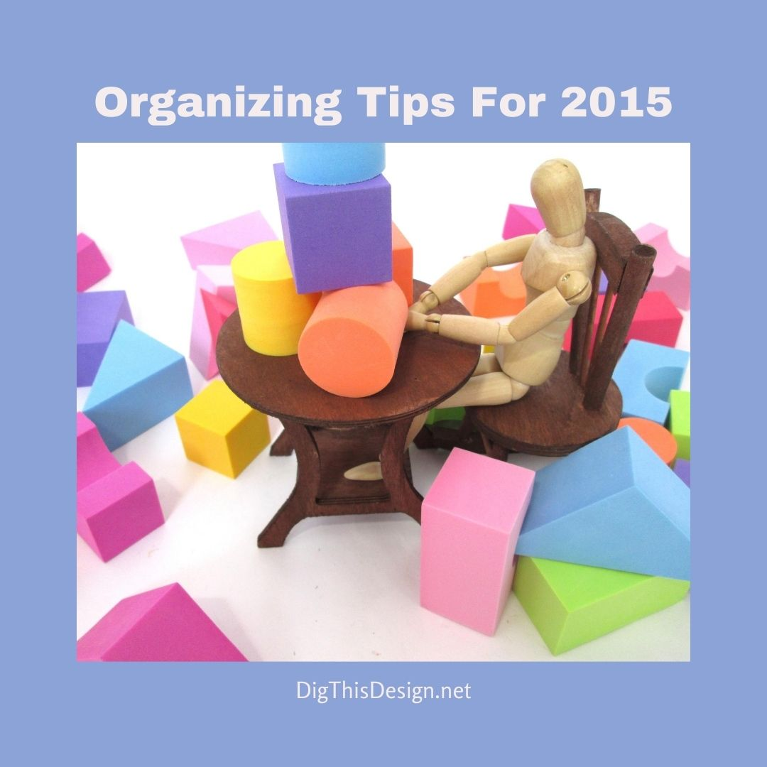 Organizing Tips For 2015